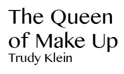 Queen of Make Up